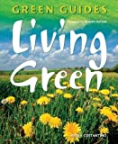 Costantino, Maria: Living Green (Green Guides)