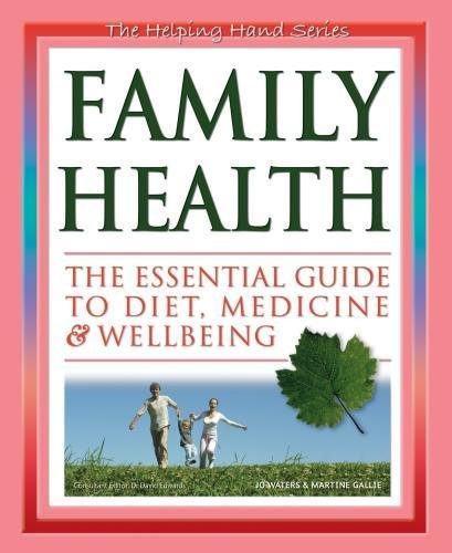 family-health-the-essential-guide-to-diet-medicine-wellbeing-the-helping-hand-series