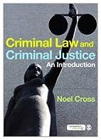 Criminal Law & Criminal Justice: An…