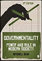 Governmentality: Power and Rule in Modern…