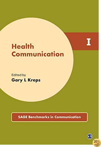 Health Communication (5 Volume Set) (SAGE Benchmarks in Communication)
