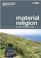 Material Religion: v. 4: The Journal of…