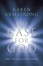 The Case for God: What religion really means…