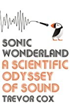 Sonic Wonderland: A Scientific Odyssey of…