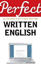 Perfect Written English: All You Need to Get…