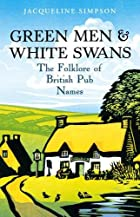 Green Men & White Swans: The Folklore of…