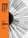 Fiell, Charlotte: New Graphic Design: The 100 Best Contemporary Graphic Designers