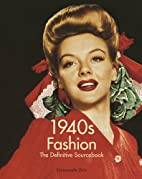 1940's Fashion: The Definitive…