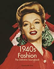 1940's Fashion: The Definitive Sourcebook by…