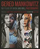 Southall, Brian: Gered Mankowitz: 50 Years of Rock and Roll Photography
