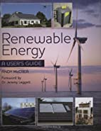 Renewable Energy: A User's Guide by…