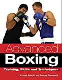 Sondhi, Rakesh: Advanced Boxing: Training, Skills and Techniques