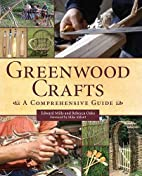Greenwood Crafts: A Comprehensive Guide by…