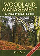 Woodland Management: A Practical Guide by…