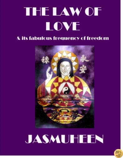 TThe Law of Love & Its Fabulous Frequency of Freedom