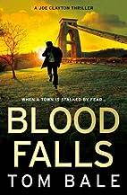 Blood Falls by Tom Bale