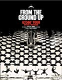 Jones, Dylan: From the Ground Up: U2360° Tour Official Photobook