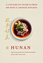 Hunan: A Lifetime of Secrets from Mr…