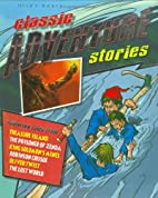 Classic Adventure Stories by Tig Thomas