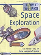 Space Exploration (How It Works) by Steve…