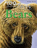 100 Things You Should Know About Bears AKA…