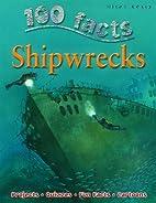 Shipwrecks (100 Facts) by Fiona MacDonald