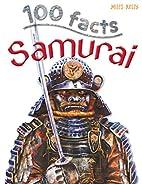 Samurai (100 Facts) by John Malam