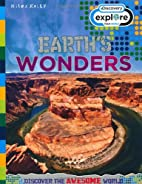 Earth's Wonders (Discovery: Explore Your…