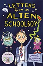 Letters from an Alien Schoolboy by Ros…