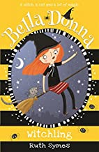 Witchling (Bella Donna) by Ruth Symes