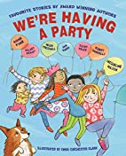 We're Having a Party!: Celebrating 30…