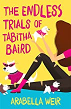 The Endless Trials of Tabitha Baird by…