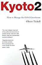 Kyoto2: How to Manage the Global Greenhouse…