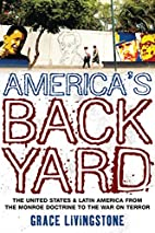 America's Backyard: The United States…