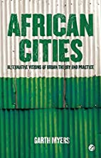 African Cities: Alternative Visions of Urban…