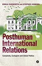 Posthuman International Relations:…