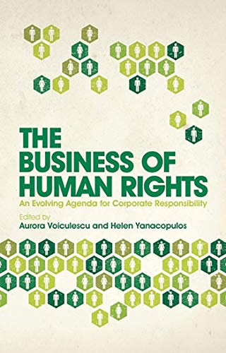 the-business-of-human-rights-an-evolving-agenda-for-corporate-responsibility