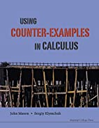 Using Counter-examples in Calculus by John…