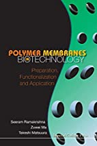 Polymer Membranes in Biotechnology:…