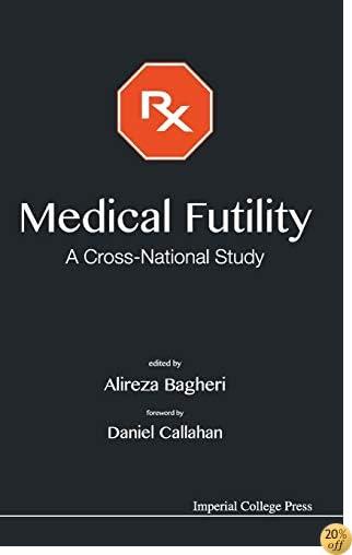 Medical Futility : A Cross-National Study