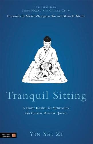tranquil-sitting-a-taoist-journal-on-meditation-and-chinese-medical-qigong