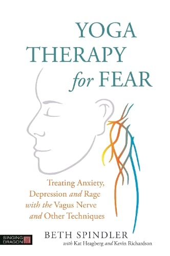 yoga-therapy-for-fear-treating-anxiety-depression-and-rage-with-the-vagus-nerve-and-other-techniques