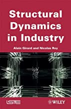 Structural Dynamics in Industry (ISTE) by…