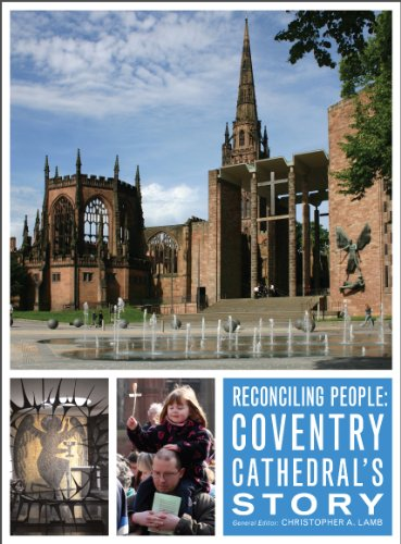 reconciling-people-coventry-cathedrals-story
