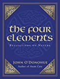 O'Donohue, John: Four Elements: Reflections on Nature
