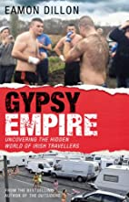 Gypsy empire : uncovering the hidden world…