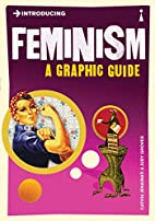 Introducing Feminism: A Graphic Guide by…