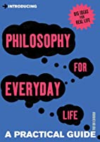Introducing Philosophy for Everyday Life: a…