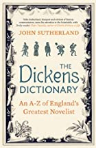 The Dickens Dictionary: An A-Z of&hellip;
