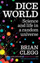 Dice World: Science and Life in a Random…